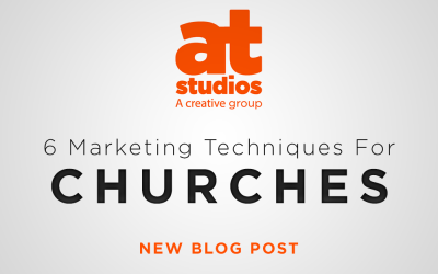 6 Marketing Techniques For Churches